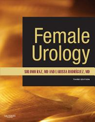 Female Urology E Book Book PDF