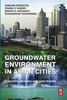 Groundwater Environment in Asian Cities PDF