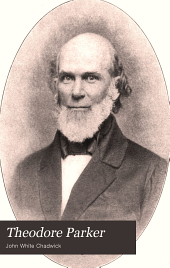 Theodore Parker, preacher and reformer