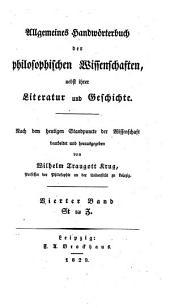 Allgemeines Handwörterbuch der philosophischen Wissenschaften, nebst ihrer Literatur und Geschichte: Band 4
