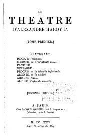 Le theatre d'Alexandre Hardy: Erster neudruck der dramen, Volumes1à2