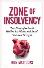 The Zone of Insolvency: How Nonprofits Avoid Hidden Liabilities & Build Financial Strength
