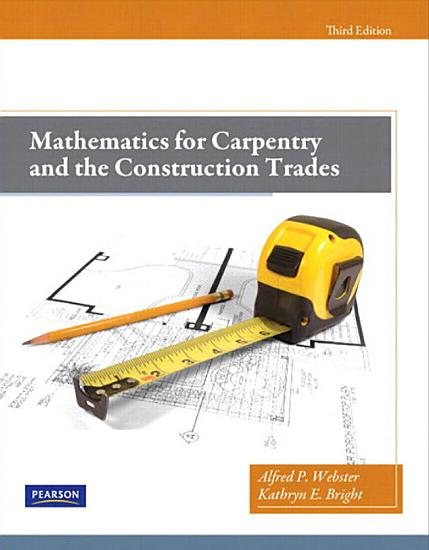 Mathematics for Carpentry and the Construction Trades PDF