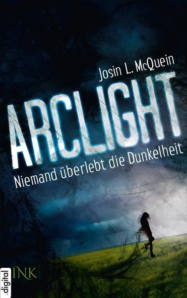 Arclight   Niemand   berlebt die Dunkelheit