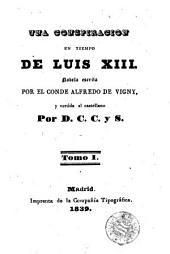 Una Conspiracion en tiempo de Luis XIII