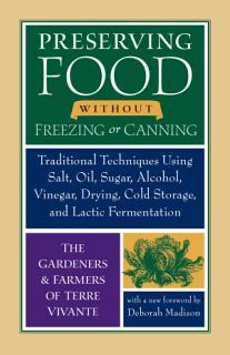 Preserving Food Without Freezing Or Canning Book