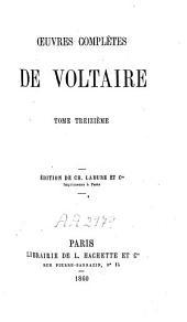 Oeuvres complètes de Voltaire ; éd. de Ch. Lahure: Volume13