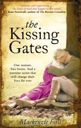 The Kissing Gates Book PDF