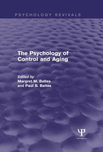 The Psychology of Control and Aging  Psychology Revivals  PDF