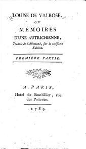 Louise de Valrose; ou, Mémoires d'une autrichienne: Volume1