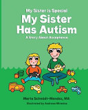 My Sister Is Special My Sister Has Autism