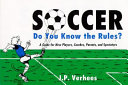 Soccer, Do You Know the Rules?