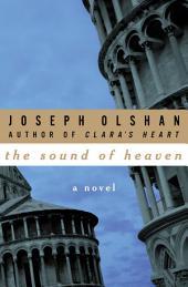 The Sound of Heaven: A Novel