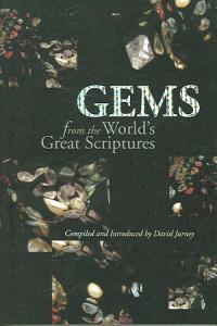 Gems from the World s Great Scriptures PDF