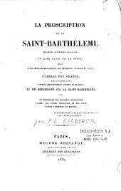 La proscription de la Saint Barthélemi: fragment d'histoire dialogué en cinq actes et en prose