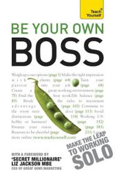 Be Your Own Boss: Teach Yourself
