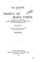 Pranto de Maria Parda: Porque vio as ruas de Lisboa com tao poucos ramos nas tavernas, e o vinho tao caro e ella nao podia passar sem elle
