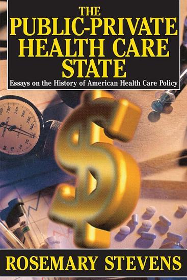 The Public Private Health Care State PDF