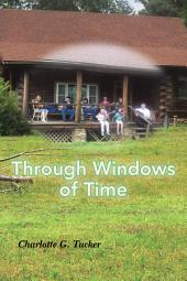 Through Windows of Time