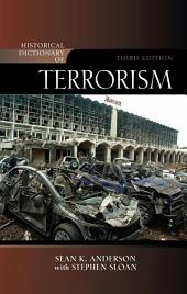 Historical Dictionary of Terrorism: Edition 3