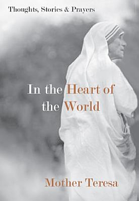 In the Heart of the World