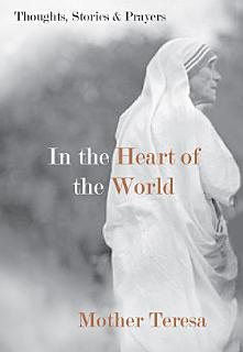 In the Heart of the World Book