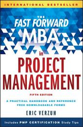 The Fast Forward MBA in Project Management: Edition 5