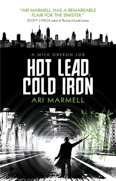 Download Hot Lead  Cold Iron Book