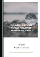 Trends in Landscape  Agriculture  Forest and Natural Science PDF