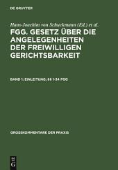 Einleitung; §§ 1-34 FGG: Ausgabe 3