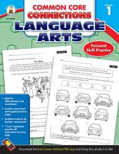 Common Core Connections Language Arts, Grade 1