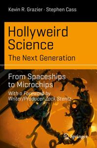 Hollyweird Science  The Next Generation Book