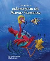 Las aventuras submarinas de Marco Flamenco