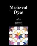 Medieval Dyes