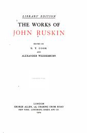 The Works of John Ruskin: Volume 10
