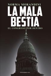 La mala bestia: El Congreso por dentro