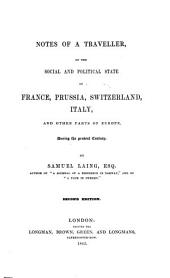 Notes of a Traveller on the Social and Political State of France, Prussia, Switzerland, Italy and Other Parts of Europe During the Present Century
