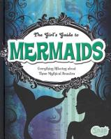 The Girl s Guide to Mermaids PDF