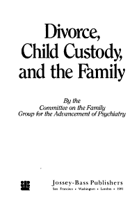 Divorce  Child Custody  and the Family