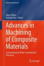 Advances in Machining of Composite Materials