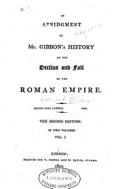 An Abridgment of Mr. Gibbon's History of the Decline and Fall of the Roman Empire: Volume 1