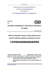GB 25958-2010: Translated English of Chinese Standard. You may also buy from www.ChineseStandard.net GB25958-2010.: Minimum allowable values of energy efficiency and values of efficiency grade for small-power motors.