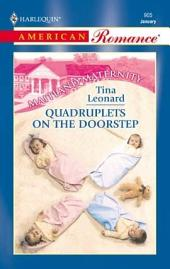 Quadruplets on the Doorstep
