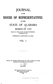 Journal of the House of Representatives, State of Alabama: Volume 1