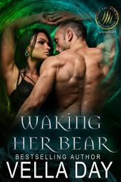 Waking Her Bear: A Hot Paranormal Fantasy