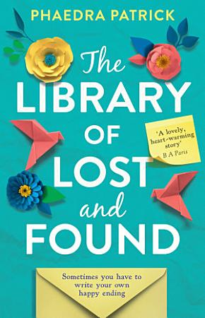 The Library of Lost and Found PDF