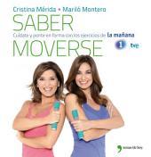 Saber moverse: Cuídate y ponte en forma con los ejercicios de La mañana