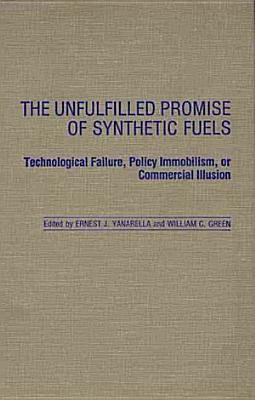 The Unfulfilled Promise of Synthetic Fuels PDF