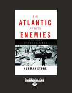 The Atlantic and Its Enemies: A Personal History of the Cold War (Volume 2 of 2) (Large Print 16pt)