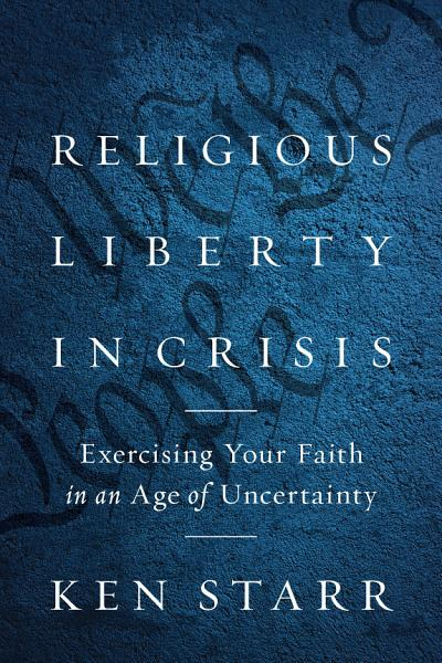 Download Religious Liberty in Crisis Book